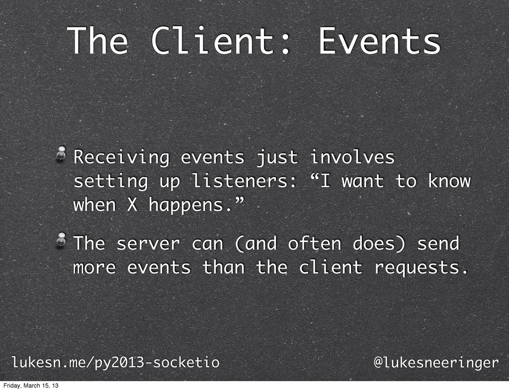 The Client: Events Receiving events just involv...