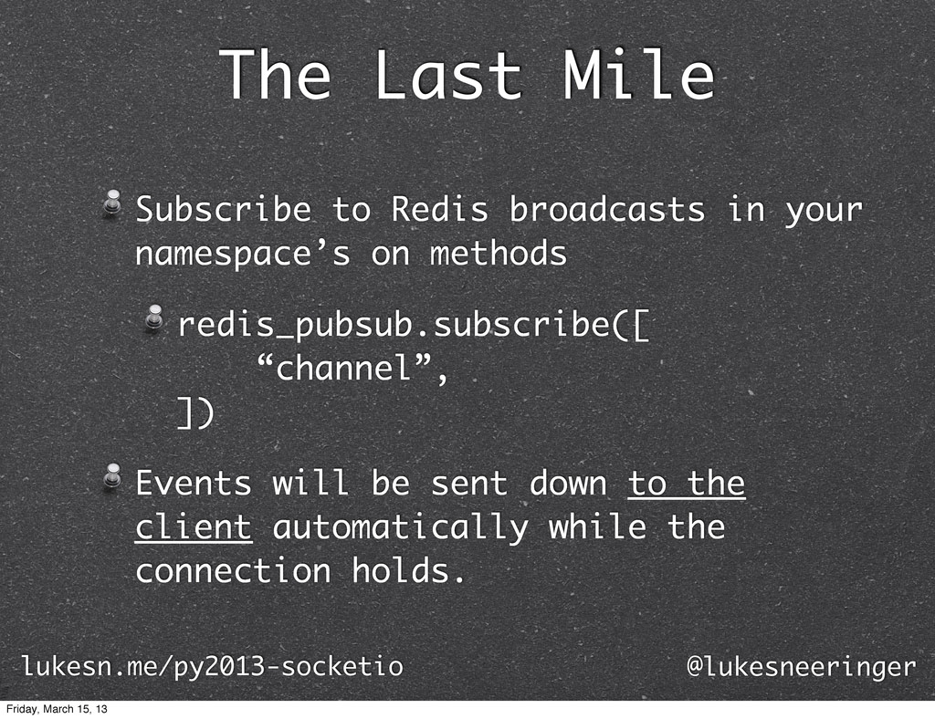 The Last Mile Subscribe to Redis broadcasts in ...