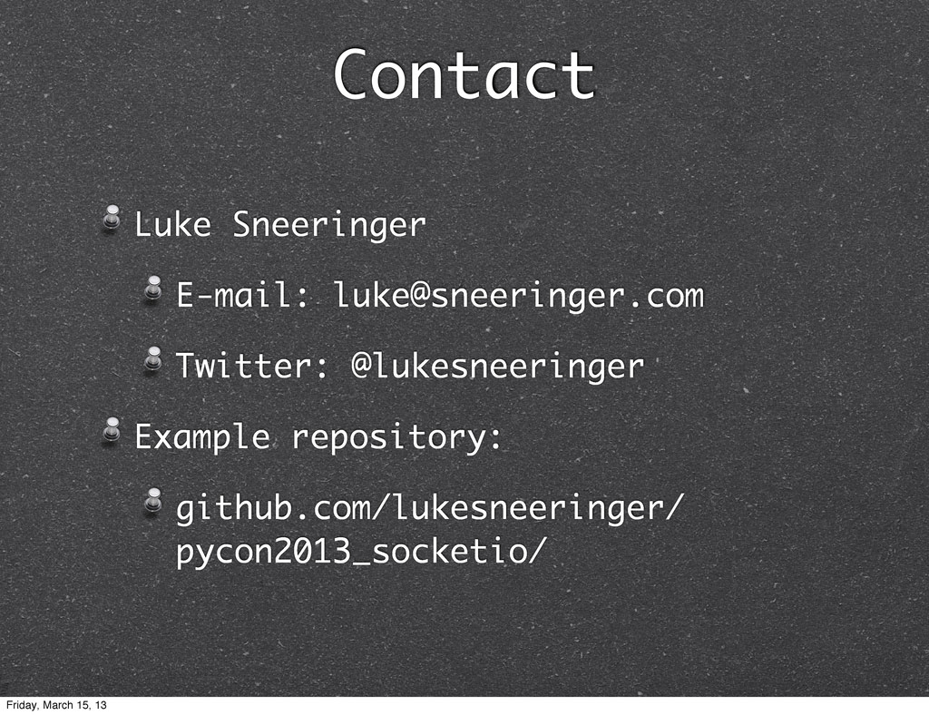 Contact Luke Sneeringer E-mail: luke@sneeringer...