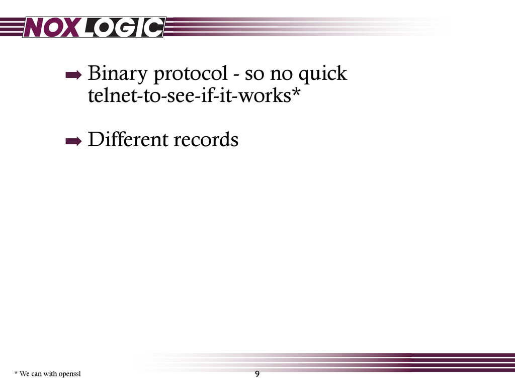 ➡ Binary protocol - so no quick telnet-to-see-i...