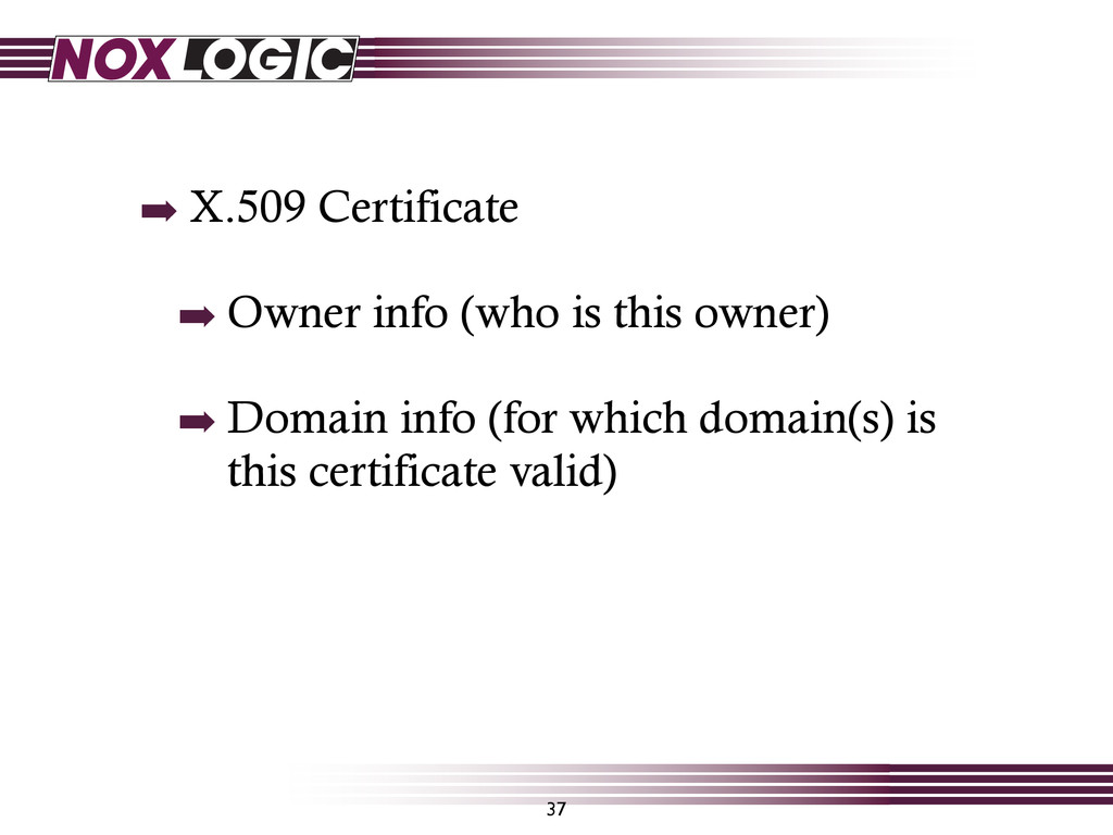 37 ➡ X.509 Certificate ➡ Owner info (who is thi...