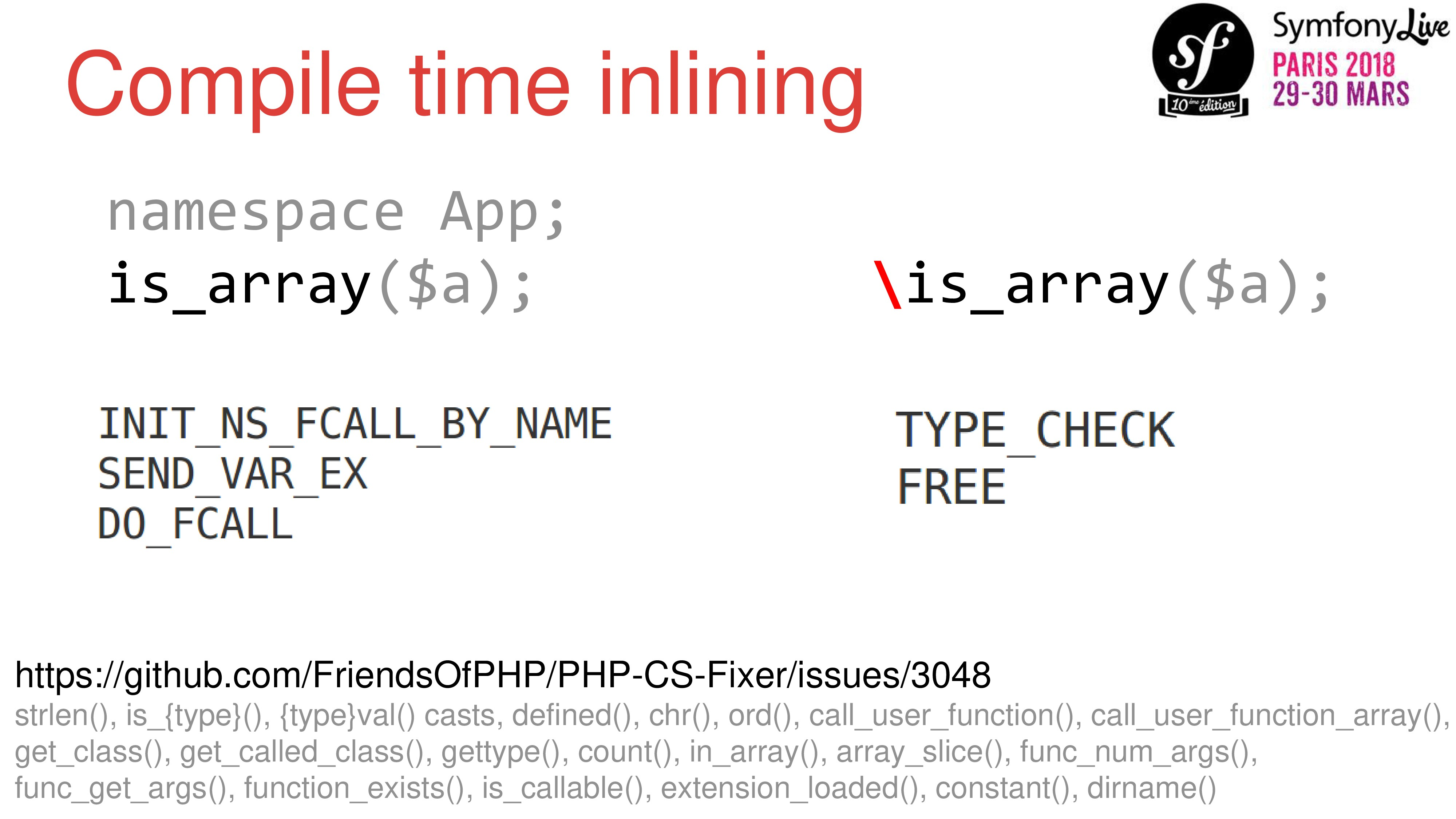 namespace App; is_array($a); \is_array($a); Com...