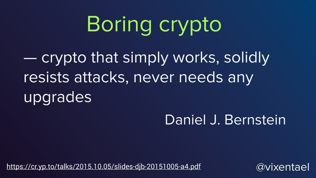 — crypto that simply works, solidly resists att...