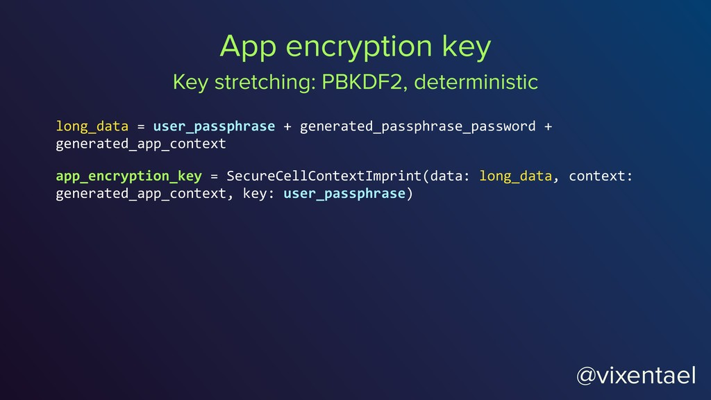@vixentael App encryption key Key stretching: P...