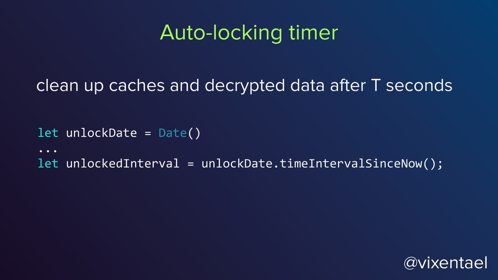 @vixentael Auto-locking timer clean up caches a...