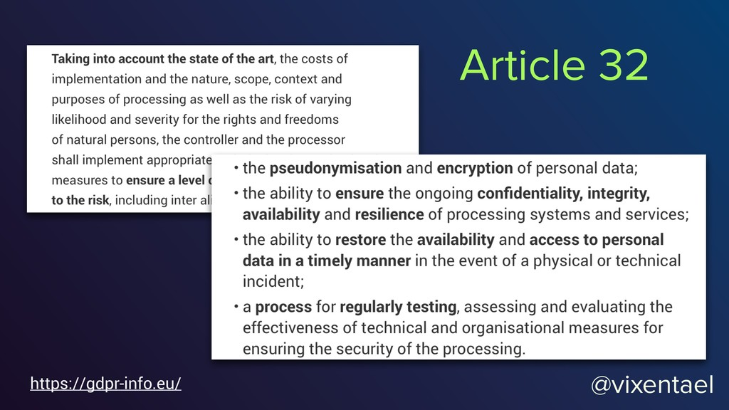 @vixentael https://gdpr-info.eu/ Article 32