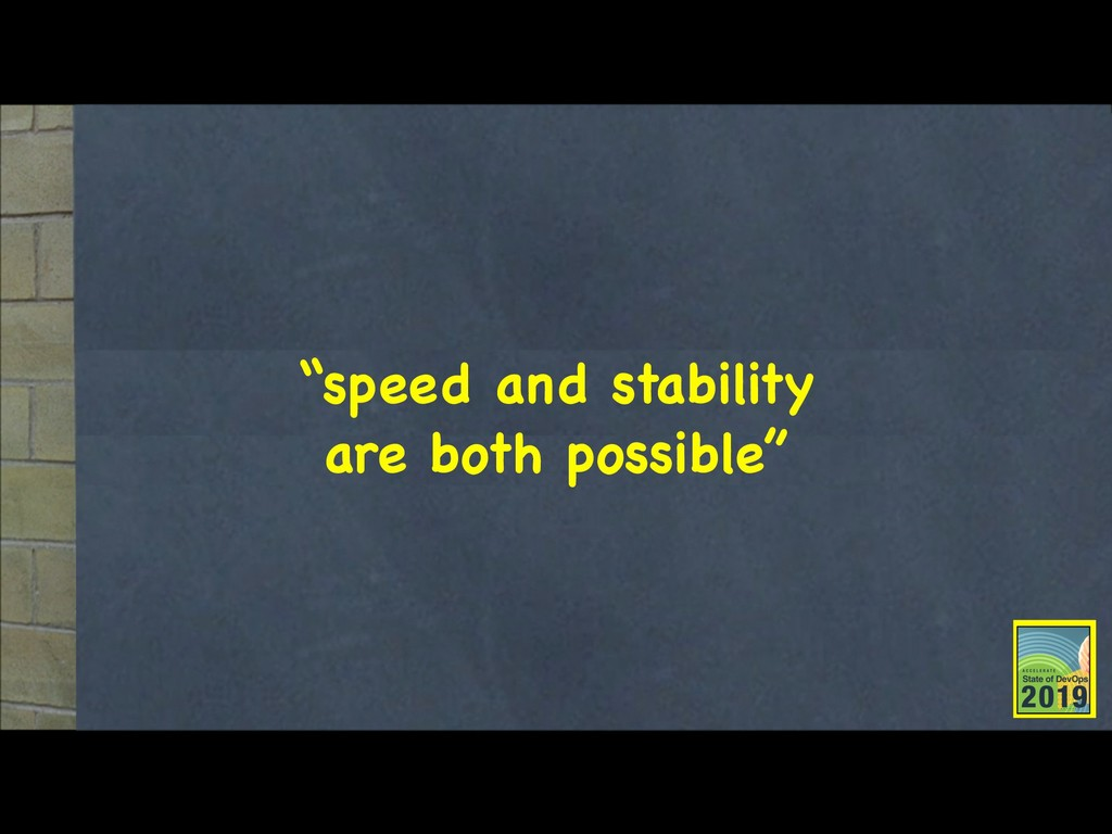 """""""speed and stability  are both possible"""""""
