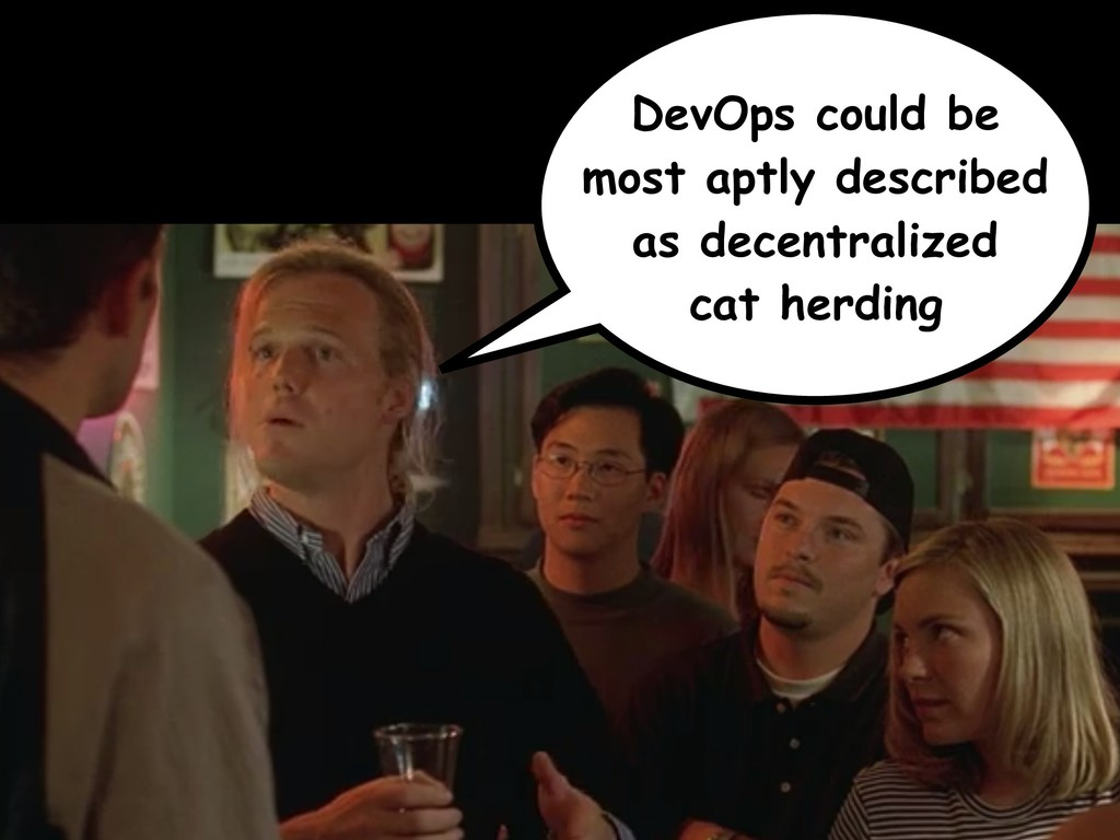 DevOps could be most aptly described as decentr...