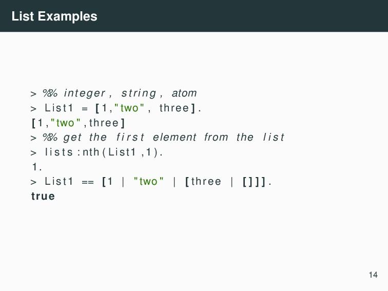 List Examples > % % integer , string , atom > L...