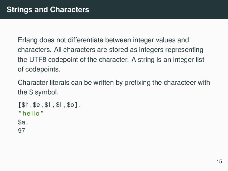 Strings and Characters Erlang does not differen...