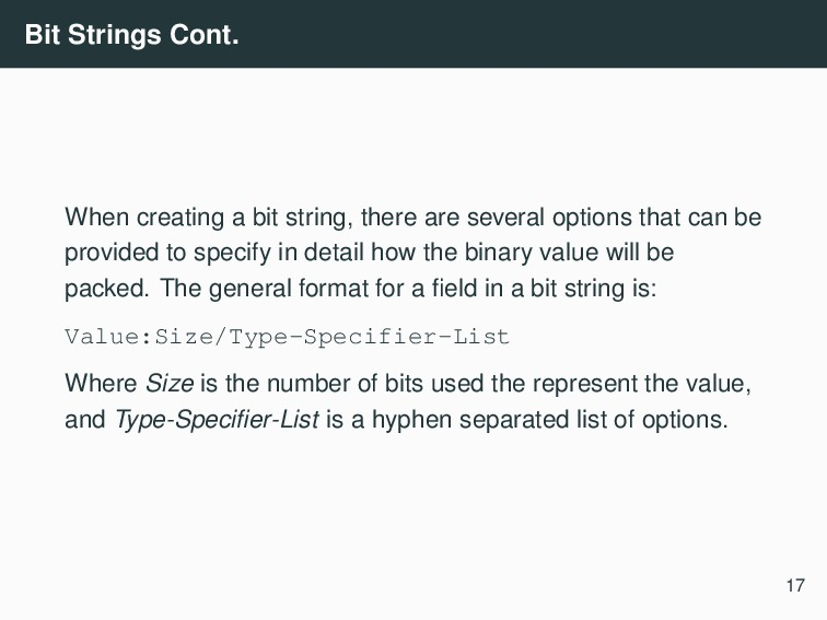 Bit Strings Cont. When creating a bit string, t...