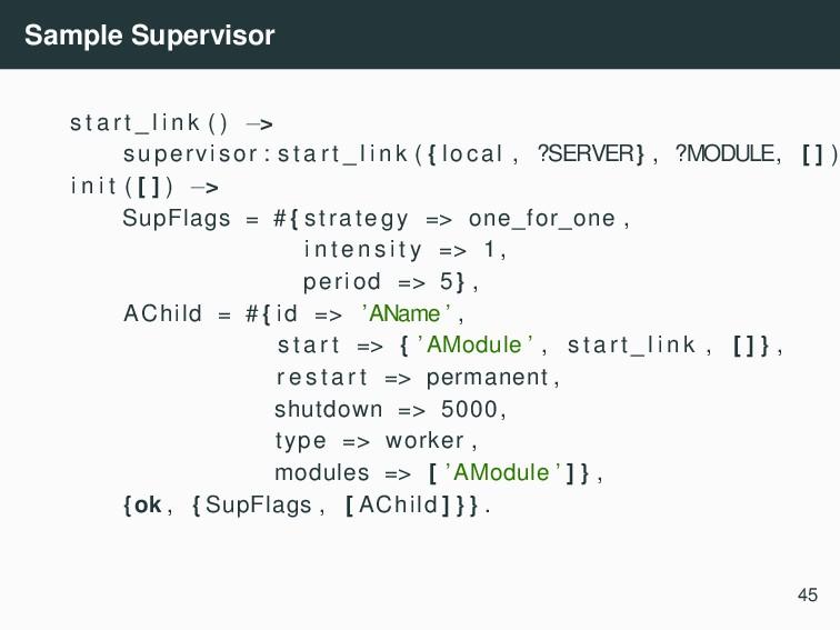 Sample Supervisor s t a r t _ l i n k ( ) −> su...