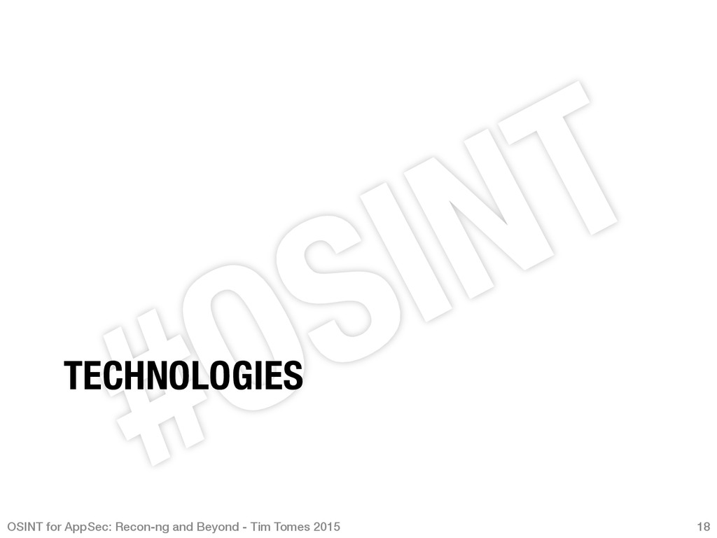 TECHNOLOGIES OSINT for AppSec: Recon-ng and Be...