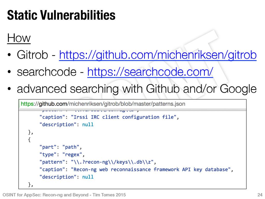 Static Vulnerabilities How • Gitrob - https:...