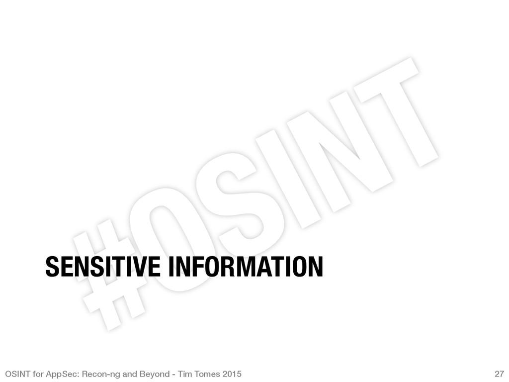 SENSITIVE INFORMATION OSINT for AppSec: Recon-...