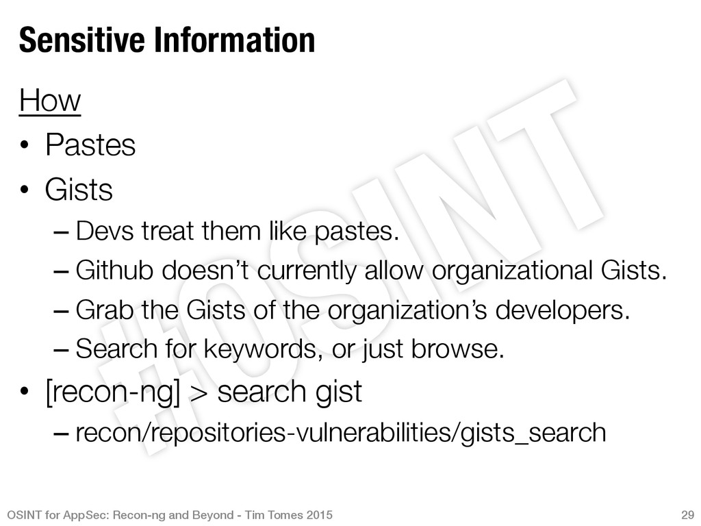 Sensitive Information How • Pastes • Gists...