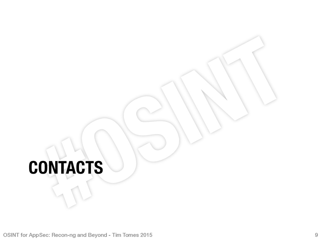 CONTACTS OSINT for AppSec: Recon-ng and Beyond...