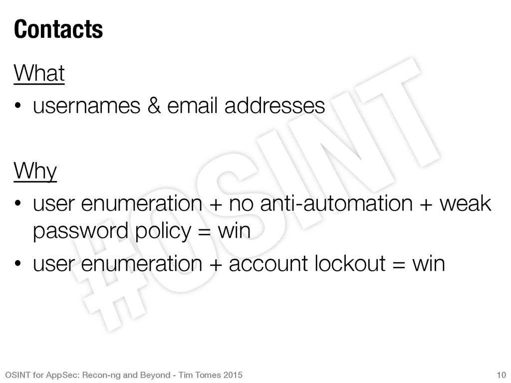 Contacts What • usernames & email addresses...