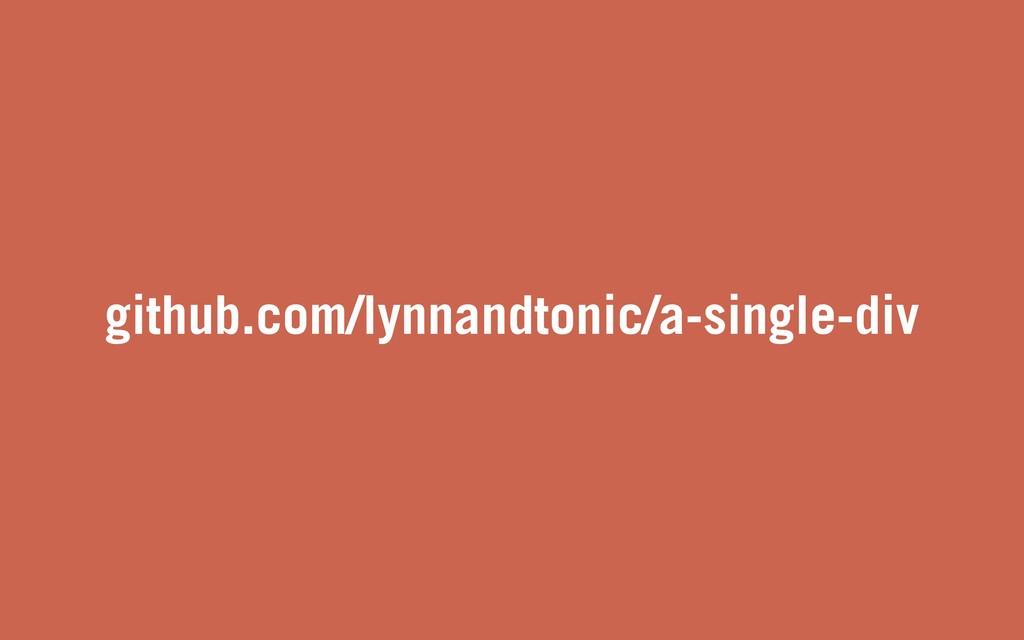 github.com/lynnandtonic/a-single-div