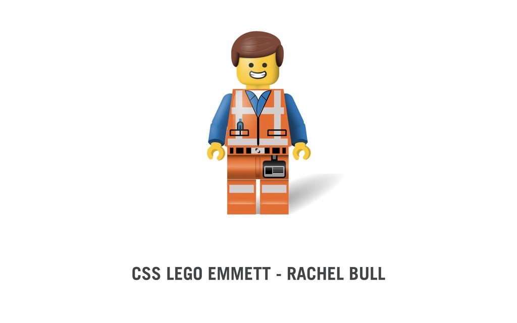 CSS LEGO EMMETT - RACHEL BULL