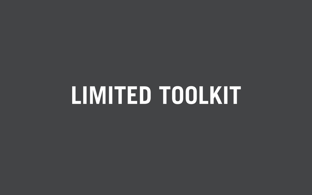 LIMITED TOOLKIT