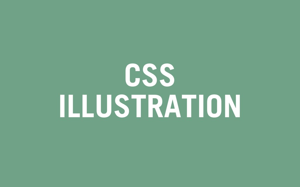CSS ILLUSTRATION