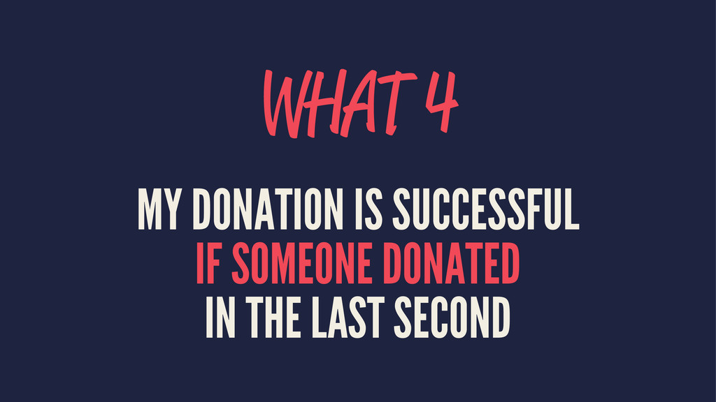 WHAT 4 MY DONATION IS SUCCESSFUL IF SOMEONE DON...