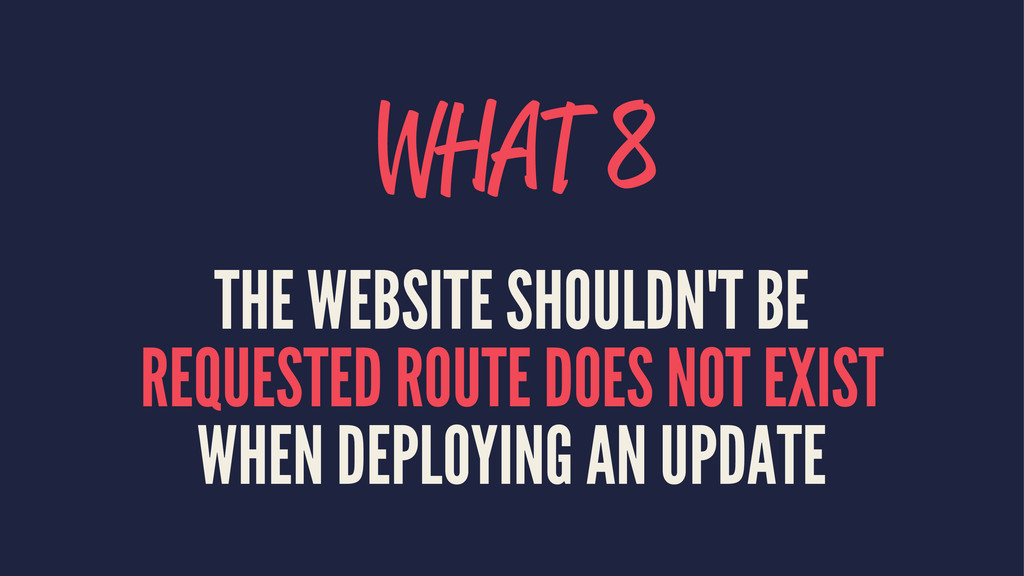 WHAT 8 THE WEBSITE SHOULDN'T BE REQUESTED ROUTE...