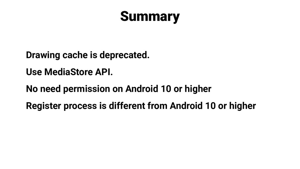 Drawing cache is deprecated. Use MediaStore API...
