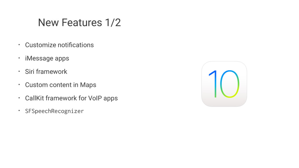 New Features 1/2 • Customize notifications • iMe...