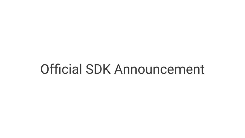 Official SDK Announcement