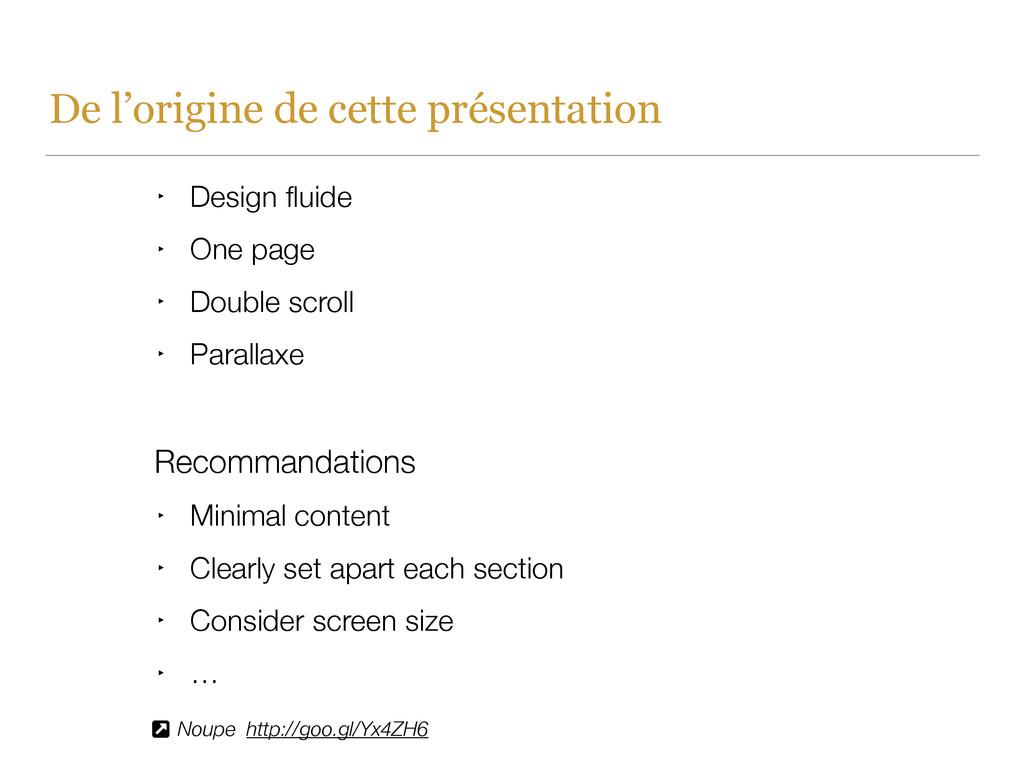 De l'origine de cette présentation ‣ Design flui...