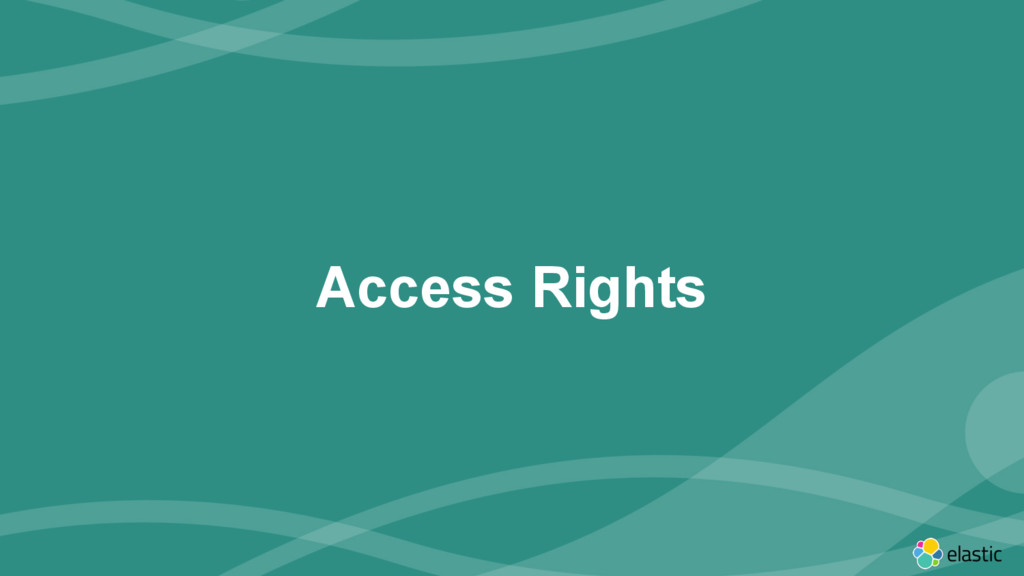 ‹#› Access Rights