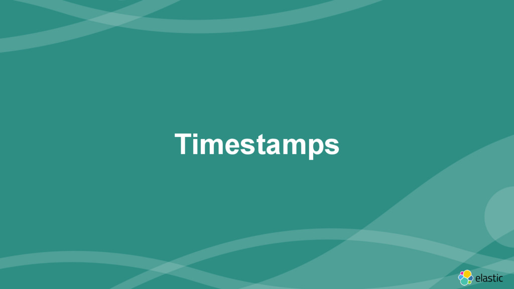 ‹#› Timestamps