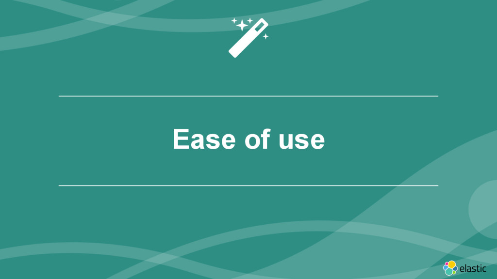 ‹#› Ease of use $