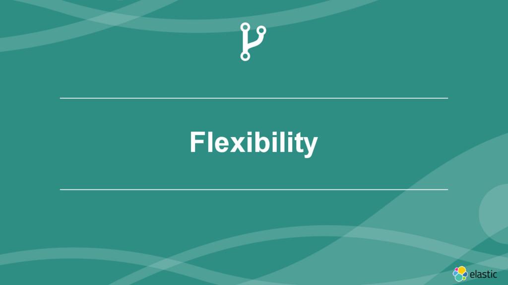 ‹#› Flexibility )