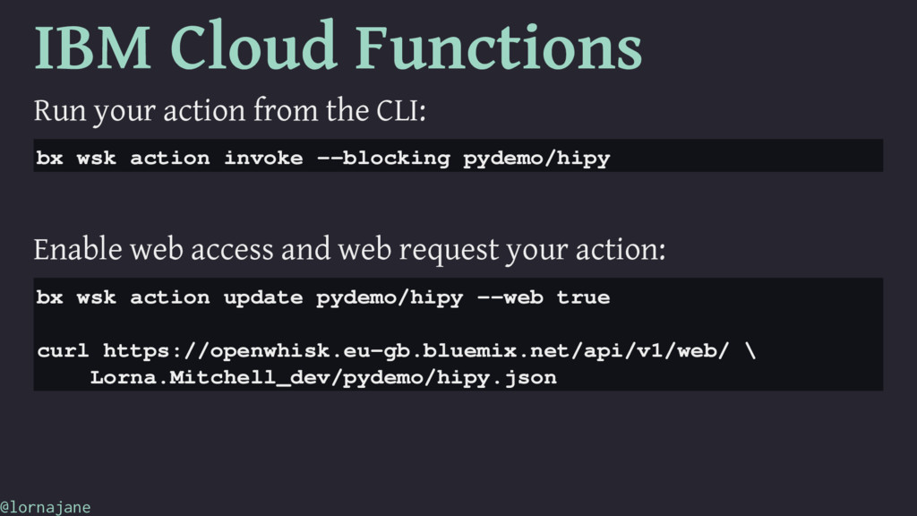 IBM Cloud Functions Run your action from the CL...