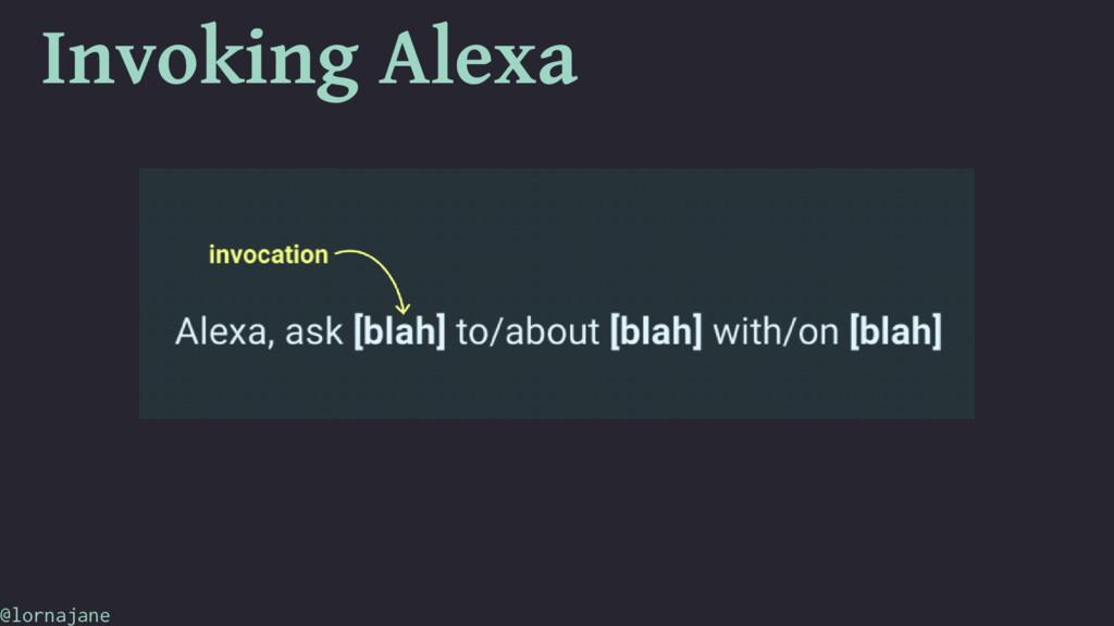 Invoking Alexa @lornajane