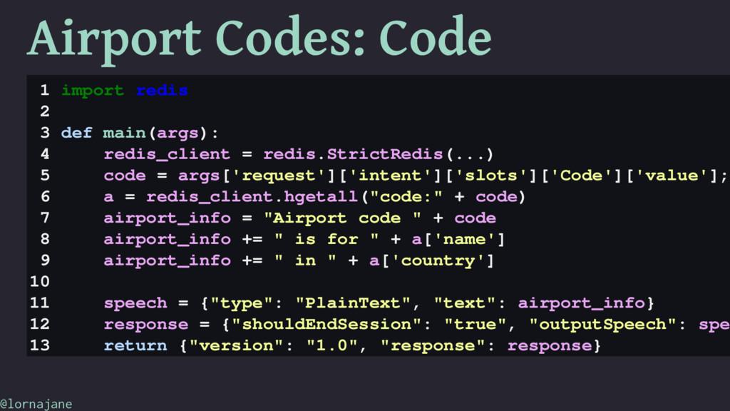 Airport Codes: Code 1 import redis 2 3 def main...