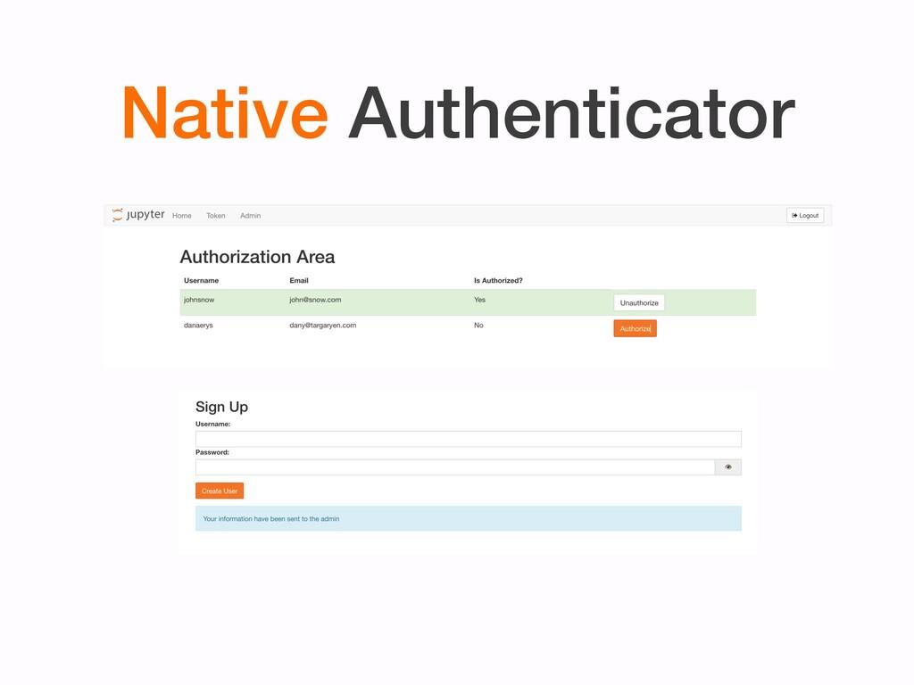 Native Authenticator
