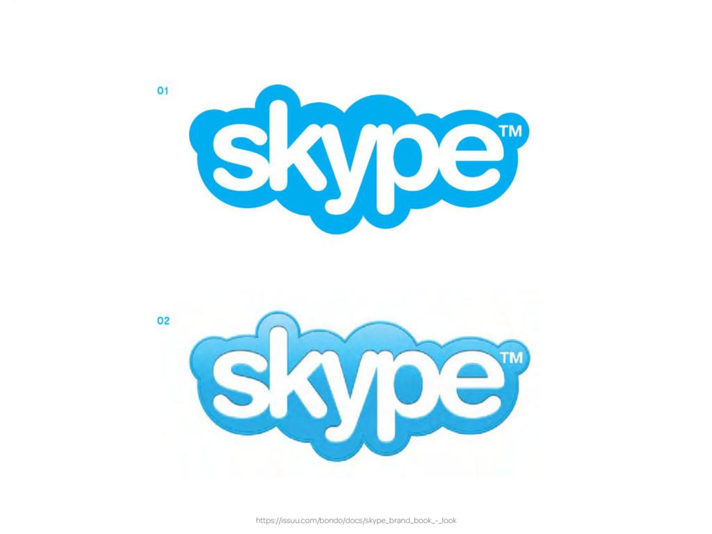 https://issuu.com/bondo/docs/skype_brand_book_-...