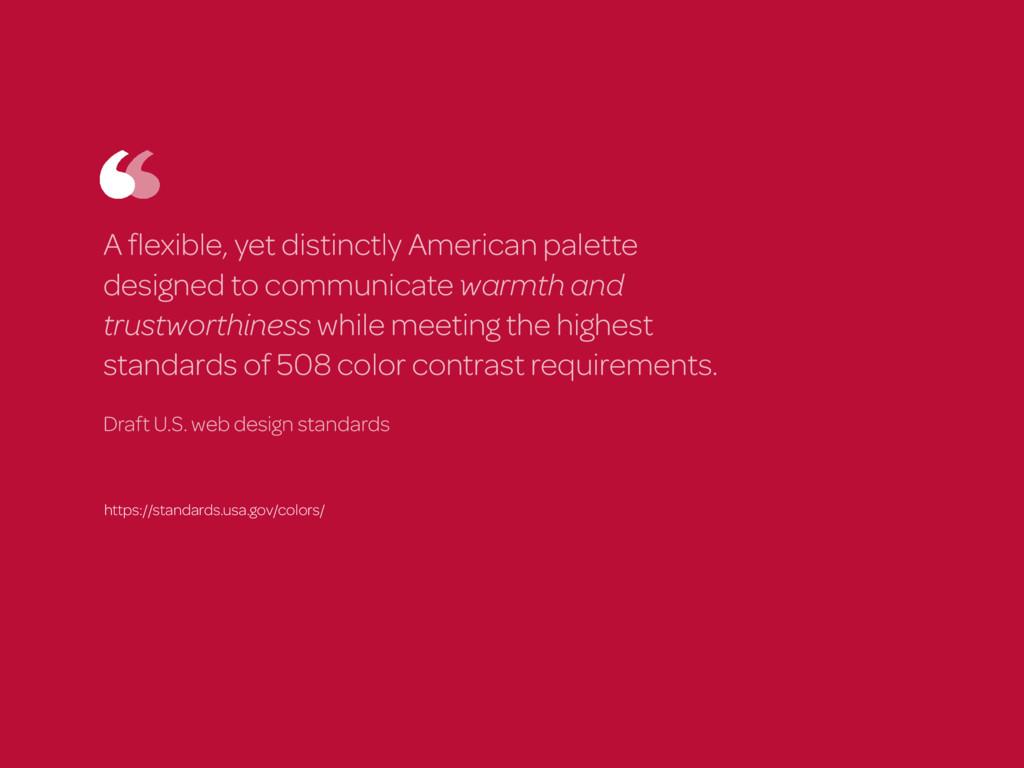A flexible, yet distinctly American palette desi...