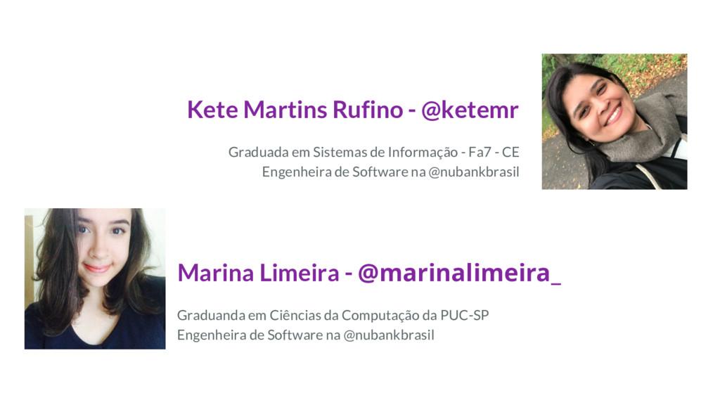 Kete Martins Rufino - @ketemr Graduada em Siste...
