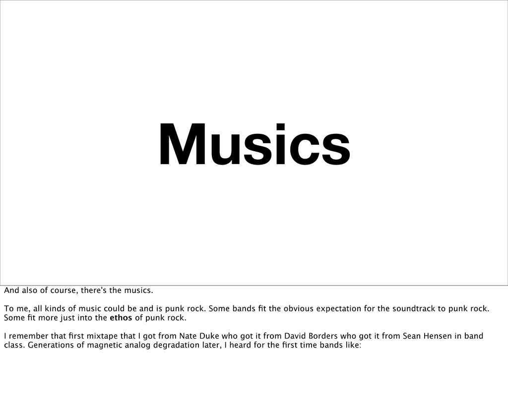 Musics And also of course, there's the musics. ...