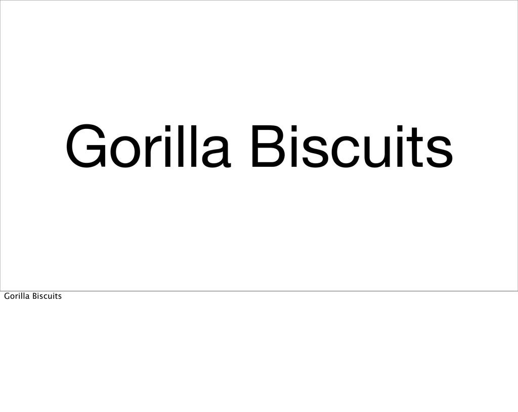 Gorilla Biscuits Gorilla Biscuits