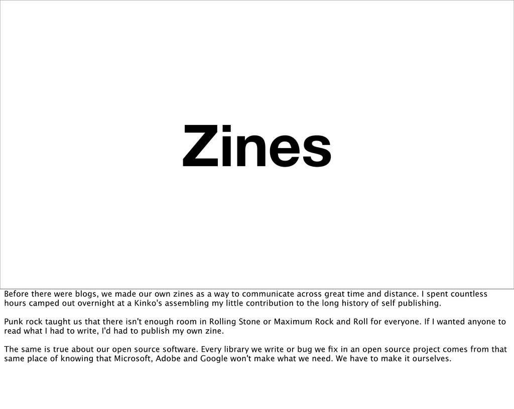 Zines Before there were blogs, we made our own ...