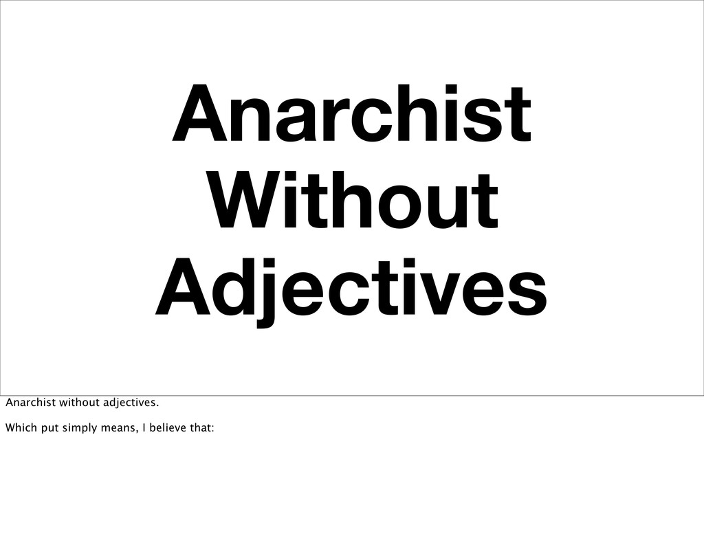 Anarchist Without Adjectives Anarchist without ...