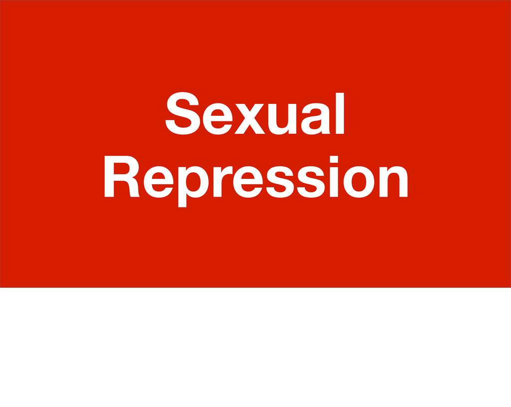 Sexual Repression