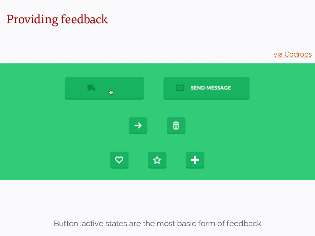 Button :active states are the most basic form o...