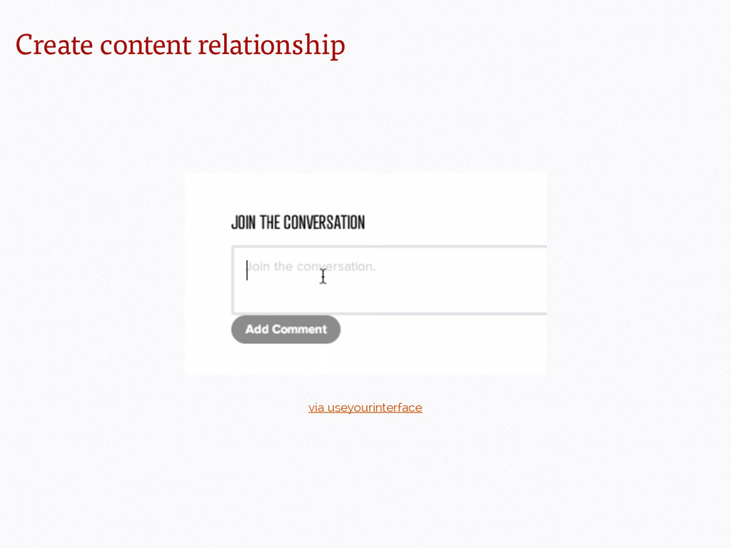 Create content relationship via useyourinterface